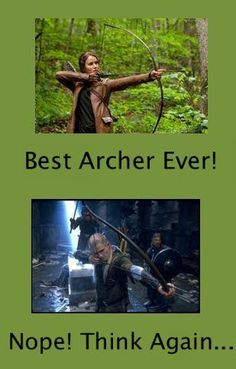 Lord of the Rings > Hunger games is ok, Lord of the Rings is infinitely better though, and Legolas is clearly the better archer