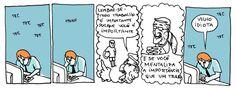 """deposito-de-tirinhas:  """" por Calote http://noprimeiroandar.blogspot.com.br  """""""