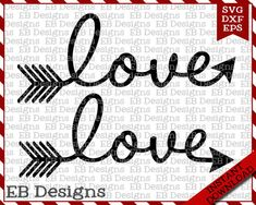 Love Arrow Valentine SVG DXF EPS Cutting by ElaineBallDesigns