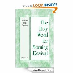 The Holy Word for Morning Revival - The Unique Work in the Lord's Recovery by Witness Lee. $4.19. 301 pages. Publisher: Living Stream Ministry (October 14, 2012)