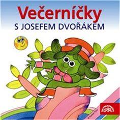 Večerníčky s Josefem Dvořákem (Rudolf Čechura) Books, Fictional Characters, Google, Libros, Book, Fantasy Characters, Book Illustrations, Libri