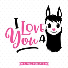 Valentines SVG, Love You a Llama SVG file, Valentine Shirt Iron on transfer design for kids, I Love You svg, Llama svg, SVG for Valentines by queenSVGbee on Etsy