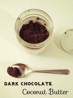 Dark Chocolate Coconut Butter from Hannah's Healthy Heaven