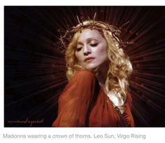 Madonna (born Aug 16, 1958) has Sun, Venus, Uranus, and Pluto in Leo, along with a 12th House Mercury in Virgo, three degrees from her Ascendent, and a 1st House Moon at 11 degrees Virgo, also three degrees from her Ascendent.  Her Vedic Moon is Purva Phalguni.