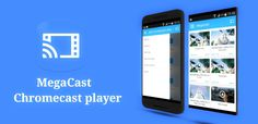 cool MegaCast Premium – Chromecast player 0.87 Apk is Here! [LATEST]