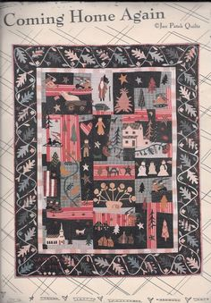 "Quilt Pattern by Jan Patek Quilts  ""Coming Home Again"" (80 x 100) #JanPatekQuilts"