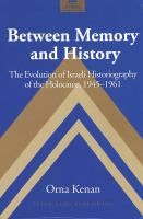 Between memory & history [Recurso electrónico]
