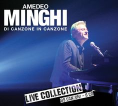 Amedeo Minghi Di canzone in canzone LIVE COLLECTION - Amedeo Minghi