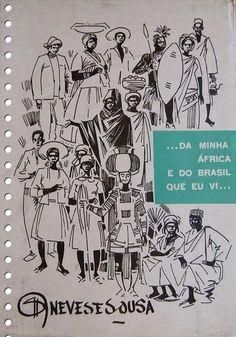 ... da minha África e do Brasil que eu vi ... 1971