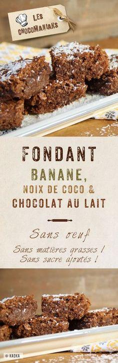 Fondnat Banane, Noix de Coco & Chocolat au Lait // sans oeufs / sans…