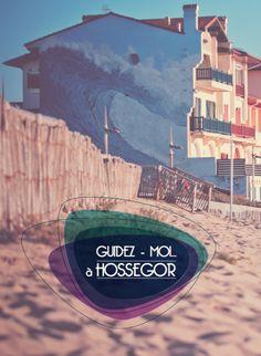Guidez-Moi à Hossegor édition 2013