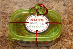 """Teacher and Bus Driver Gift… Honey roasted Almonds and it says """"I'm nuts about my teacher!""""  Free gift tag to copy"""