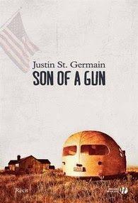 Son of a gun, Justin St.Germain | Le Bouquinovore