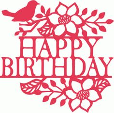Silhouette Online Store - View Design #64674: bird floral flourish happy birthday split title