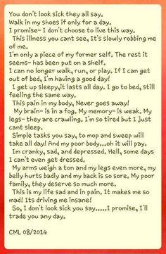 """An insightful poem for those of us who """"don't look sick."""" Fibromyalgia, Chronic Fatigue Syndrome, Myalgic Encephalomyelitis, Lyme Disease."""