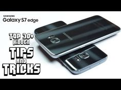Top 30+ Hidden TIPS & TRICKS on GALAXY S7 & S7 Edge You Don't Know! - YouTube