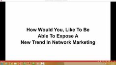 A New Trend In Network Marketing
