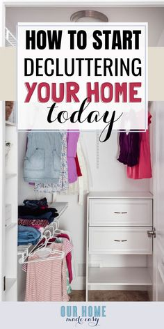 Declutter your home! Are you feeling overwhelmed? Start here!  #home #organization #declutter #ourhomemadeeasy