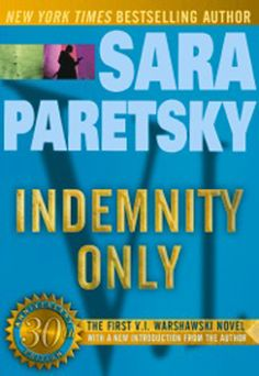 In Chicago private detective V. Warshawski was introduced in 'Indemnity Only' by Sara Paretsky. Meeting an anonymous client late on a sizzling summer night is asking for trouble. But trouble is Chicago private eye V. Warshawski's specialty. I Love Books, Good Books, Books To Read, Mystery Novels, Mystery Series, Book Series, Book 1, Believe, Chicago