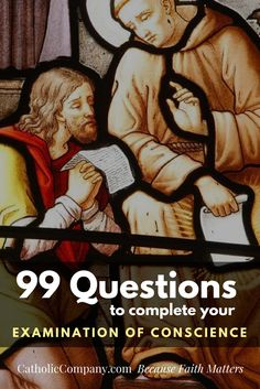 99 Questions to Complete Your Examination of Conscience | Get Fed | A Catholic Blog to Feed Your Faith