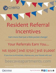 If you #love... 1) to #livecielo 2) your #friendsandfamily 3) a little #cashmoney  ...Then #beecaveapartments #resident #referral #incentives are sure to #makeyousmile!