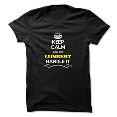 Keep Calm and Let LUMBERT Handle it - #hoodie diy #oversized hoodie. MORE INFO => https://www.sunfrog.com/LifeStyle/Keep-Calm-and-Let-LUMBERT-Handle-it.html?68278