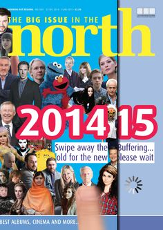 The last magazine of 2014 - available December 27th until January 4th for the new price of £2.50. More info here: https://www.facebook.com/bigissueinthenorth/photos/a.380289709311.157897.141153619311/10152992331629312/?type=1&theater