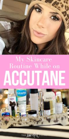 My Skincare Routine while on Accutane. Skincare for accutane, what lotion is best for accutane, how to survive accutane, accutane survival kit, accutane review month by month, accutane before and after, accutane chapstick, best accutane chapstick. Read my blog post to find every detail about my beauty routine. Emily Ann Gemma, The Sweetest Thing Blog #Beauty #accutane #skincare #EmilyAnnGemma #Beautyblogger