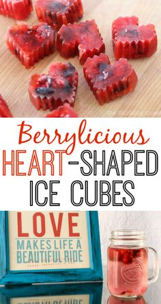Berrylicious Heart-Shaped Ice Cubes!  Such a fun way to jazz up your drinks for Valentine's Day!  (or any day for that matter.)