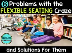 Are you using flexible seating in the classroom? If you are using flexible seating or are considering flexible seating you will want to read this article that points out 6 potential problems with alternative seating and offers solutions.