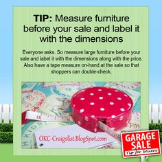 GARAGE SALE TIP: Everyone asks... so go ahead and measure and label large furniture before your garage sale!