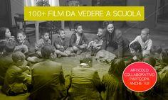 Quali sono i film da far visionare ai nostri alunni a scuola? Quali hanno un valore educativo, dei messaggi positivi.