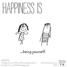 Happiness is Being yourself Buddha Thoughts, Happy Thoughts, Cute Happy Quotes, Funny Quotes, Make Me Happy, Are You Happy, God Centered Relationship, Positive Energy Quotes, Ways To Be Happier