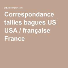 Correspondance tailles bagues US USA / française France
