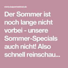 Der Sommer ist noch lange nicht vorbei - unsere Sommer-Specials auch nicht!  Also schnell reinschauen, buchen und vorbei kommen - wir freuen uns auf Euch <3  http://www.bayernwinkel.de/Hotel-Angebote-Urlaub-Allgaeu-Sommer ____________________________________________________________________________  The Summer is far from over - our summer specials don't either!  Check it out so quickly, book and come over - we are looking forward to you <3…