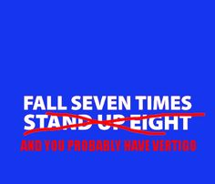 fall seven times stand up eight copy copy