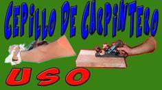Uso y Manejo del Cepillo Manual de Carpintero