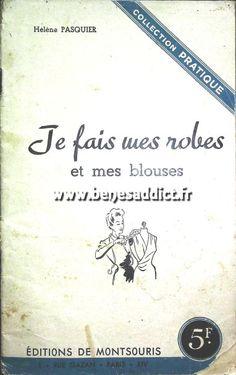 """GRATUIT Livre Vintage """"Je fais mes robes et mes blouses"""" 18 Patrons!"""