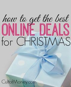 Ready to get some great deals for Christmas. Here's what you need to do when shopping online to maximize your savings.