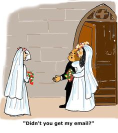 You never want this to happen to you. Breaking up in email? Apparently confirming receipt of that email is important! Wedding Quotes, Wedding Humor, Crazy Wedding, Joke Of The Day, Before Wedding, Second Weddings, Funny Cards, Friend Wedding, Maid Of Honor