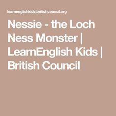 Nessie - the Loch Ness Monster | LearnEnglish Kids | British Council