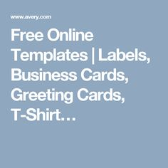 Free Online Templates | Labels, Business Cards, Greeting Cards, T-Shirt…
