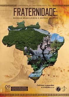 Campanha da Fraternidade 2017 Tema:Fraternidade: Biomas brasileiros e defesa da vida Lema:Cultivar e guardar a criação