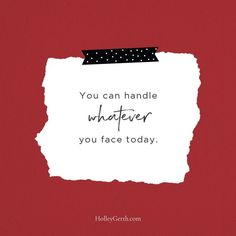 You CAN handle whatever you face today. Catholic Religion, Hard Days, Spiritual Growth, Self Love, Verses, Encouragement, Inspirational Quotes, Cards Against Humanity, Faith