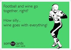 Are you ready for some football? (and wine)