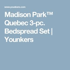 Madison Park™ Quebec 3-pc. Bedspread Set   Younkers