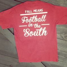Fall Means Football In The South Comfort Color T-shirt (contact us to order this in long sleeve)
