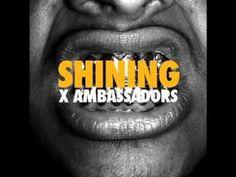 X Ambassadors - Shining. So addicted to this band. #alternative #grunge #rock <3 <3 <3