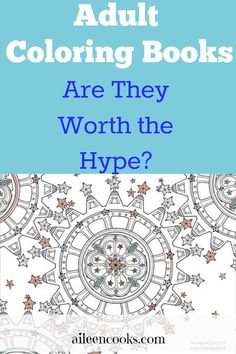 Adult Coloring Books: Are They Worth The Hype?: