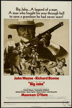Official theatrical movie poster ( of for Big Jake Starring John Wayne, Richard Boone, Patrick Wayne, Christopher Mitchum Big Jake Movie, I Movie, Movie Stars, Old Movies, Vintage Movies, Vintage Posters, Vintage Photos, Patrick Wayne, Classic Movie Posters